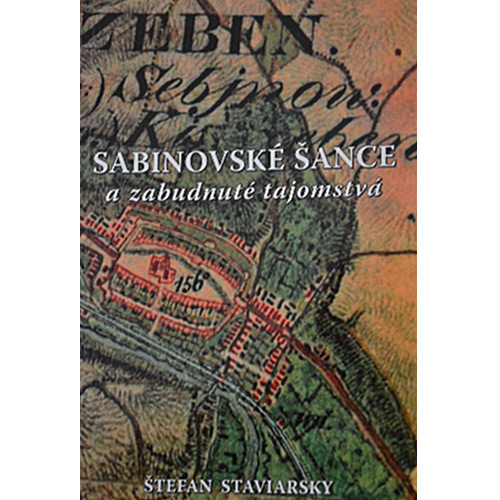 Sabinovské šance a zabudnuté tajomstvá